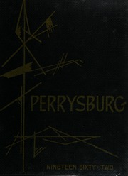 1962 Edition, Perrysburg High School - Black and Gold Yearbook (Perrysburg, OH)