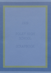 Foley High School - Blue and Gold Yearbook (Foley, AL) online yearbook collection, 1929 Edition, Page 1