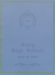 Foley High School - Blue and Gold Yearbook (Foley, AL) online yearbook collection, 1930 Edition, Page 1