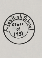 Foley High School - Blue and Gold Yearbook (Foley, AL) online yearbook collection, 1931 Edition, Page 1