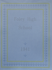Foley High School - Blue and Gold Yearbook (Foley, AL) online yearbook collection, 1941 Edition, Page 1