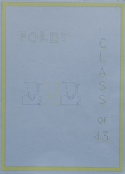 Foley High School - Blue and Gold Yearbook (Foley, AL) online yearbook collection, 1943 Edition, Page 1