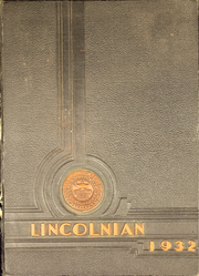 Abraham Lincoln High School - Lincolnian Yearbook (Los Angeles, CA) online yearbook collection, 1932 Edition, Page 1