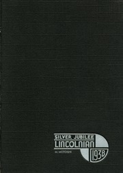 Abraham Lincoln High School - Lincolnian Yearbook (Los Angeles, CA) online yearbook collection, 1938 Edition, Page 1