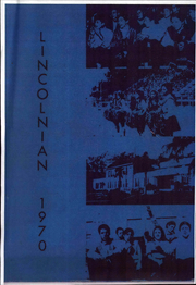 Page 1, 1970 Edition, Abraham Lincoln High School - Lincolnian Yearbook (Los Angeles, CA) online yearbook collection