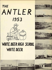 Page 7, 1953 Edition, White Deer High School - Antler Yearbook (White Deer, TX) online yearbook collection