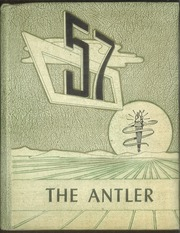 1957 Edition, White Deer High School - Antler Yearbook (White Deer, TX)