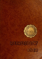 1961 Edition, Bluffton High School - Retrospect Yearbook (Bluffton, IN)
