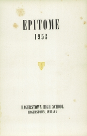 Page 5, 1953 Edition, Hagerstown High School - Epitome Yearbook (Hagerstown, IN) online yearbook collection