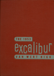 1953 Edition, Van Wert High School - Excalibur Yearbook (Van Wert, OH)