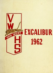 1962 Edition, Van Wert High School - Excalibur Yearbook (Van Wert, OH)