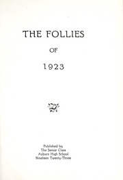 Page 9, 1923 Edition, Auburn High School - Follies Yearbook (Auburn, IN) online yearbook collection