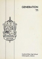 Page 5, 1971 Edition, Cardinal Ritter High School - Generation Yearbook (Indianapolis, IN) online yearbook collection