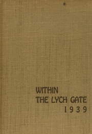 1939 Edition, Hannah More School - Within the Lych Gate Yearbook (Reisterstown, MD)