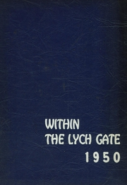 1950 Edition, Hannah More School - Within the Lych Gate Yearbook (Reisterstown, MD)