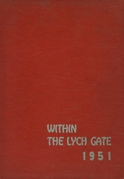 1951 Edition, Hannah More School - Within the Lych Gate Yearbook (Reisterstown, MD)