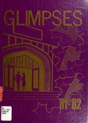 1982 Edition, London Central Secondary School - Golden Glimpses Yearbook (London, Ontario Canada)