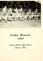 Page 5, 1969 Edition, Colonel White High School - Golden Memories Yearbook (Dayton, OH) online yearbook collection