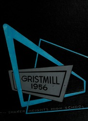 1956 Edition, Shaker Heights High School - Gristmill Yearbook (Shaker Heights, OH)