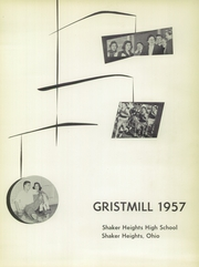 Page 5, 1957 Edition, Shaker Heights High School - Gristmill Yearbook (Shaker Heights, OH) online yearbook collection