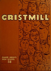 1958 Edition, Shaker Heights High School - Gristmill Yearbook (Shaker Heights, OH)