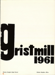 Page 5, 1961 Edition, Shaker Heights High School - Gristmill Yearbook (Shaker Heights, OH) online yearbook collection