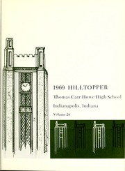 Page 5, 1969 Edition, Thomas Carr Howe Community High School - Hilltopper Yearbook (Indianapolis, IN) online yearbook collection