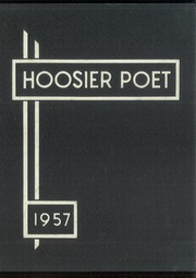 1957 Edition, James Whitcomb Riley High School - Hoosier Poet Yearbook (South Bend, IN)