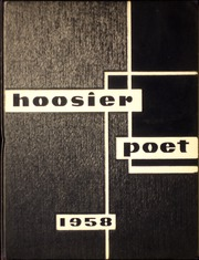 1958 Edition, James Whitcomb Riley High School - Hoosier Poet Yearbook (South Bend, IN)