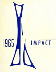 1965 Edition, Hillcrest High School - Impact Yearbook (Ottawa, Ontario Canada)