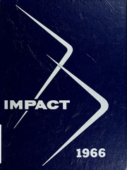 1966 Edition, Hillcrest High School - Impact Yearbook (Ottawa, Ontario Canada)