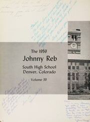 Page 6, 1959 Edition, Denver South High School - Johnny Reb Yearbook (Denver, CO) online yearbook collection