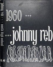 1960 Edition, Denver South High School - Johnny Reb Yearbook (Denver, CO)
