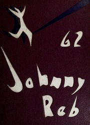 1962 Edition, Denver South High School - Johnny Reb Yearbook (Denver, CO)