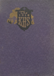 Page 1, 1918 Edition, Kendallville High School - Kay Aitch Ess Yearbook (Kendallville, IN) online yearbook collection