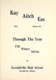 Page 5, 1952 Edition, Kendallville High School - Kay Aitch Ess Yearbook (Kendallville, IN) online yearbook collection