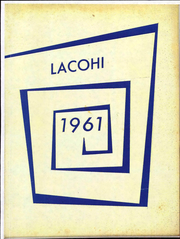 Page 1, 1961 Edition, La Fontaine High School - Lacohi Yearbook (La Fontaine, IN) online yearbook collection