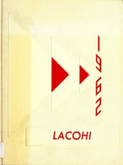 1962 Edition, La Fontaine High School - Lacohi Yearbook (La Fontaine, IN)