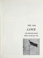 Page 5, 1966 Edition, Southwood High School - Lance Yearbook (Wabash, IN) online yearbook collection