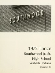 Page 5, 1972 Edition, Southwood High School - Lance Yearbook (Wabash, IN) online yearbook collection