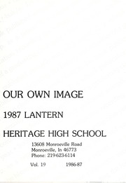 Page 5, 1987 Edition, Heritage High School - Lantern Yearbook (Monroeville, IN) online yearbook collection