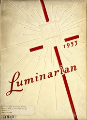 Page 1, 1953 Edition, Concordia Lutheran High School - Luminarian Yearbook (Fort Wayne, IN) online yearbook collection