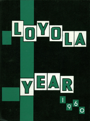 1960 Edition, Loyola Academy - Yearbook (Wilmette, IL)