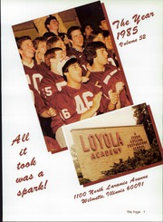 Page 3, 1985 Edition, Loyola Academy - Yearbook (Wilmette, IL) online yearbook collection