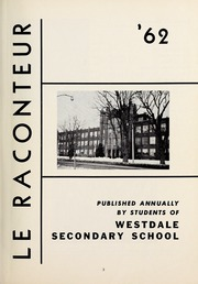 Page 5, 1962 Edition, Westdale Secondary School - Le Raconteur Yearbook (Hamilton, Ontario Canada) online yearbook collection