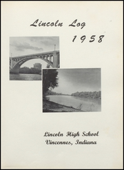 Page 5, 1958 Edition, Vincennes Lincoln High School - Lincoln Log Yearbook (Vincennes, IN) online yearbook collection