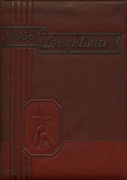 1956 Edition, Bishop Loughlin Memorial High School - Loughlinite Yearbook (Brooklyn, NY)