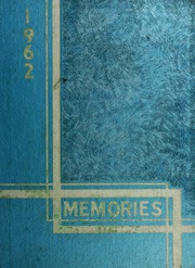1962 Edition, Liberty Center High School - Memories Yearbook (Liberty Center, IN)