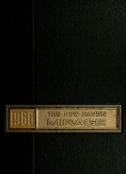 Page 1, 1966 Edition, New Haven High School - Mirage Yearbook (New Haven, IN) online yearbook collection