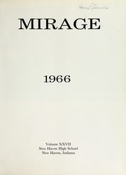 Page 5, 1966 Edition, New Haven High School - Mirage Yearbook (New Haven, IN) online yearbook collection